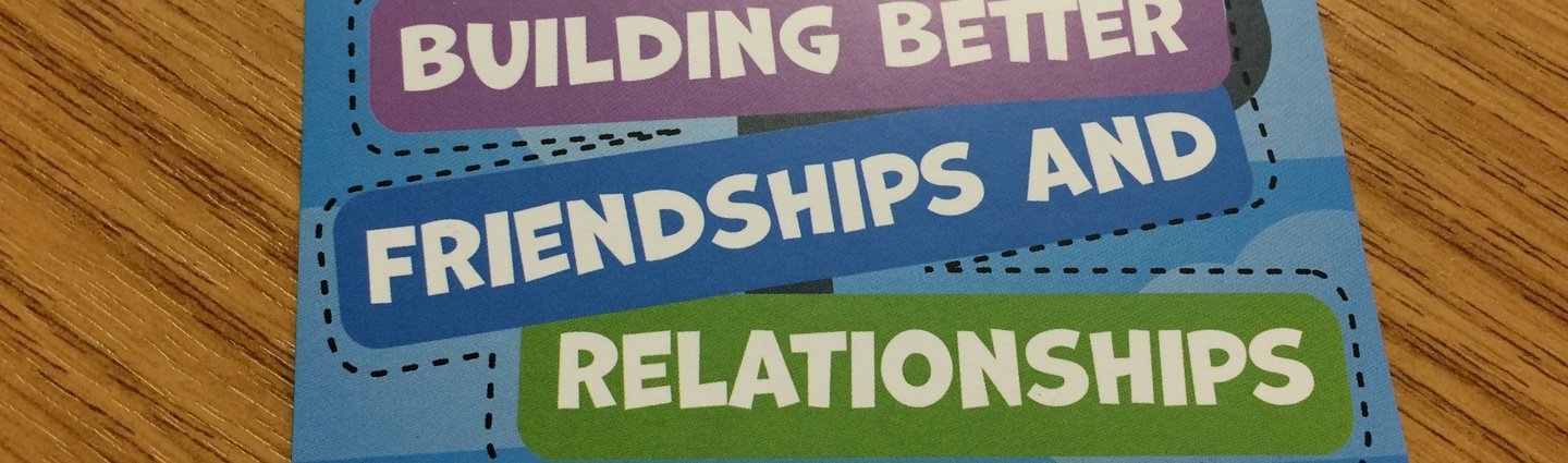 Better Friendships and Relationships